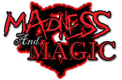 Madness  and magic